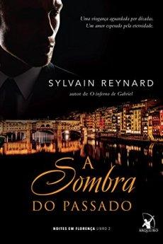 a sombra do passado - sylvain reynard