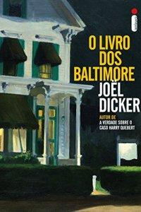 o livro dos batimore - jöel dicker