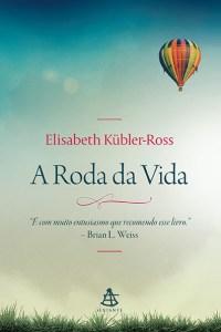 a roda da vida - elisabeth külbler-ross