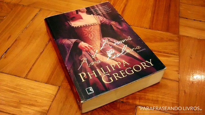 a irmã de ana bolena - phillipa gregory
