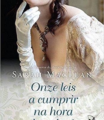 onze leis a cumprir na hora de seduzir - sarah maclean