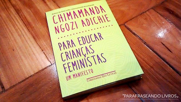 para educar crianças feministas - chimamanda ngozi adichie