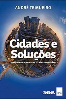 cidades e soluções - andre trigueiro