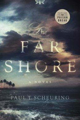 the far shore - paul t. scheuring