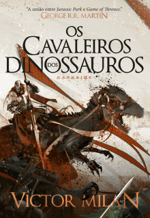 os cavaleiros dos dinossauros - victor milan