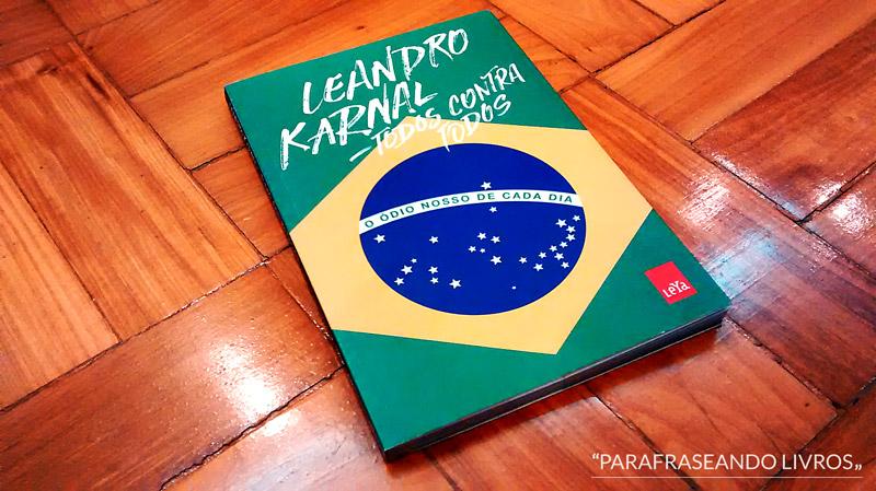 Todos Contra Todos - Leandro Karnal