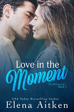 love in the moment - elena aitken