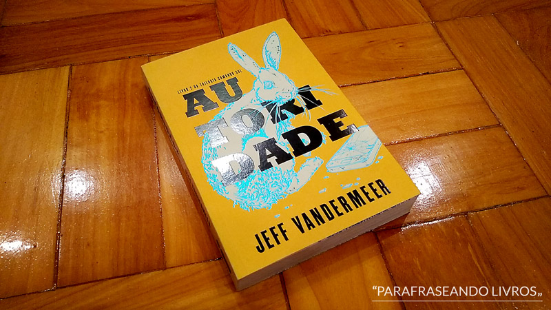 Autoridade - Jeff Vandermeer