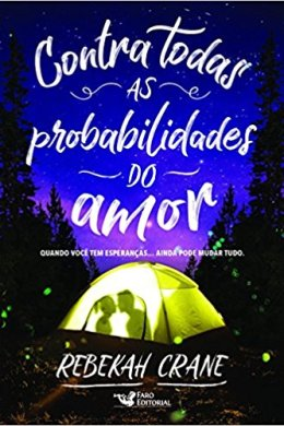 contra todas as probabilidades do amor - rebekah crane