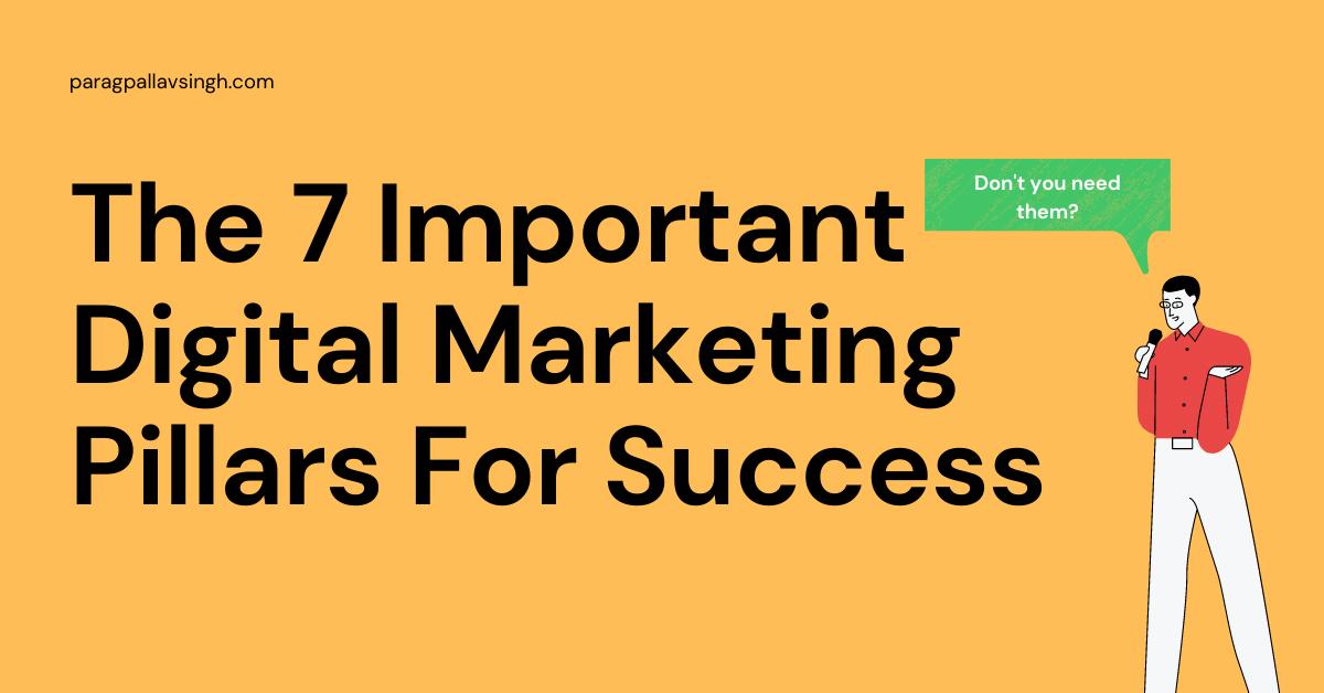 digital marketing important pillars