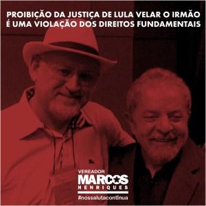 Vereador de JP critica Justiça por proibir Lula de velar corpo do irmão