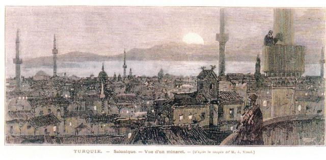 M. Julien Viaud. Ο μουεζίνης καλεί τους πιστούς σε προσευχή. Στα πόδια του η Θεσσαλονίκη με το δάσος των μιναρέδων της και στο βάθος ο Όλυμπος. Le Monde Illustre 1890.