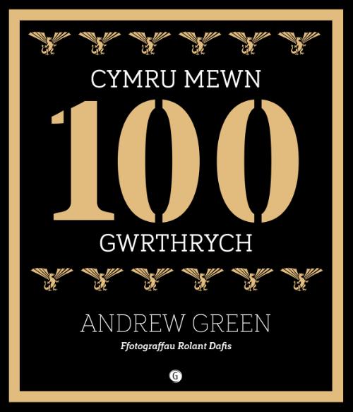 Andrew Green Cymru Mewn 100 Gwrthrych