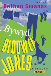 Bywyd Blodwen Jones gan Bethan Gwanas