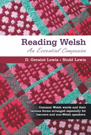 Geraint Lewis Reading Welsh An Essential Companion