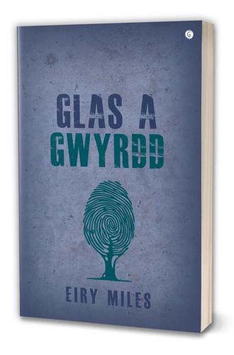 Glas a Gwrydd gan Eiry Miles