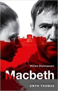 Macbeth yn y Gymraeg