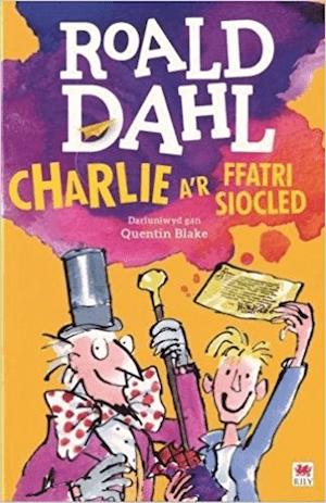 Charlie A'r Ffatri Siocled gan Roald Dahl ac Elin Meek