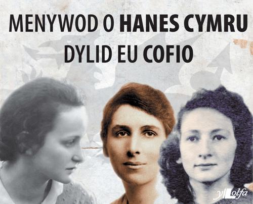 Y Lolfa Pum Menywod o Hanes Cymru