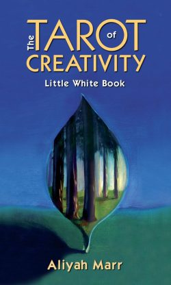 The Tarot of Creativity Little White Book by Aliyah Marr
