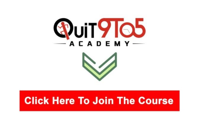 Why Join Quit 9 To 5 Academy