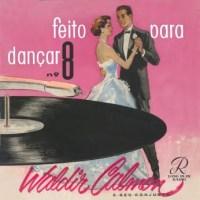 Waldir Calmon - Feito Para Dançar Nº 8 (1957)