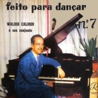 Waldir Calmon e Seu Conjunto - Feito para Dancar Nr. 7 (1957)
