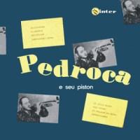 Pedroca e Seu Piston (1956)