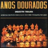 Sеvеrinо Аrаúјо е A Оrquеstrа Таbаjаrа - Аnоs Dоurаdоs (1986)