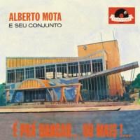 Alberto Mota e Seu Conjunto - É Pra Dançar... Ou Mais!... (1963)