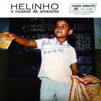 Helinho - O Rouxinol da Amazonia
