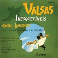 Orlando Silveira e Seu Conjunto - Valsas Inesqueciveis de Gastao Lamounier (1956)
