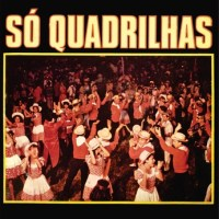 So Quadrilhas (1978)