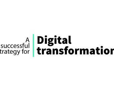 A successful strategy for digital transformation