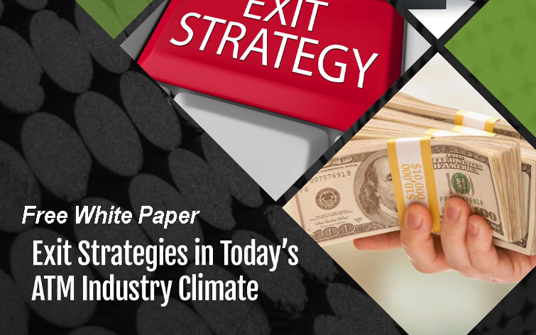 White Paper: Exit Strategies in Today's ATM Industry Climate