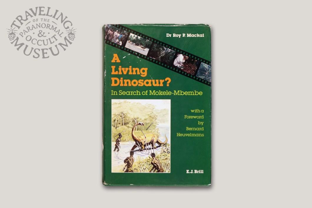 "Cryptozoologist Roy Mackal's book ""A Living Dinosaur?"""