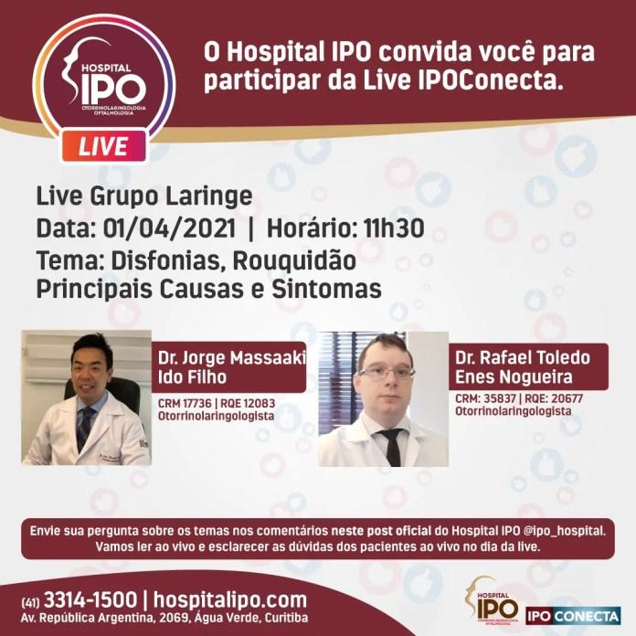 Hospital IPO promove live sobre Disfonias e Rouquidão