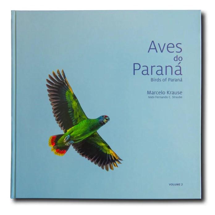 "Fotógrafo Marcelo Krause lança livro ""Aves do Paraná II"""