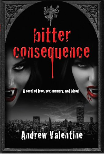 Review:  Bitter Consequence – Andrew Valentine