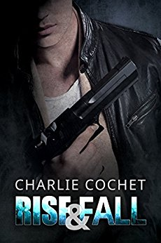 Review: Rise & Fall – Charlie Cochet