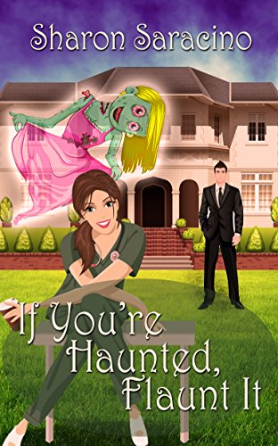 Review: If You're Haunted, Flaunt It – Sharon Saracino