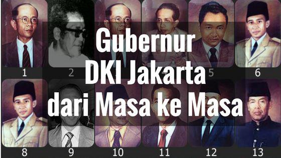 nama-nama Gubernur DKI Jakarta dari Masa ke Masa