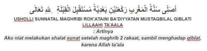 Tuntunan bacaan niat sholat sunnah badiyah maghrib