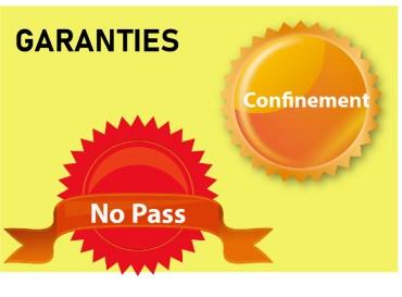 """Garanties : """"No-pass"""" et """"Confinement"""""""