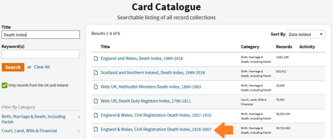 """An example of the Card Catalogue page on Ancestry, showing a list of the relevant record sets for death indexes. An orange arrow is pointing to a record set called """"England and Wales, Civil Registration Death Index, 1916 to 2007"""""""
