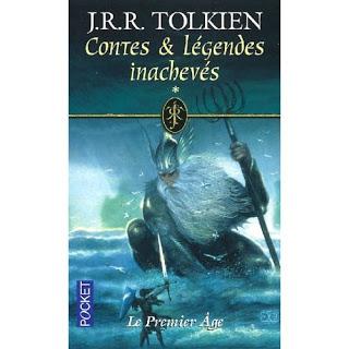 Contes et légendes inachevées : Premier Age, de J.R.R Tolkien