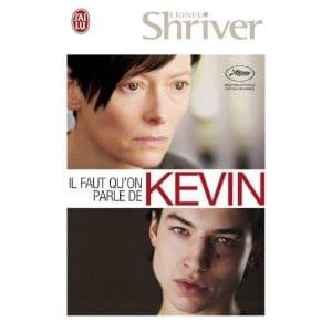 Il faut qu'on parle de Kevin, de Lionel Shriver (livre et film)