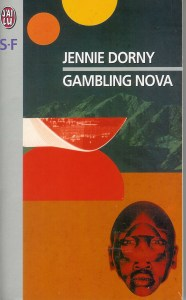 Gambling Nova, Jennie Dorny