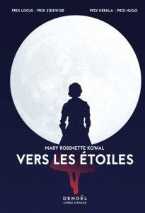 Vers les étoiles, Mary Robinette Kowal