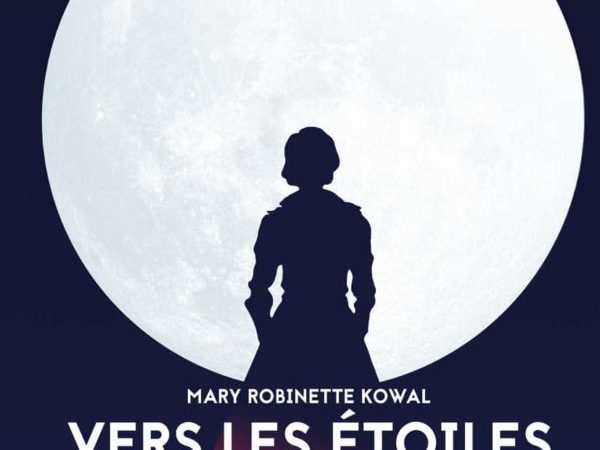 Vers les étoiles – Lady Astronaute, Mary Robinette Kowal